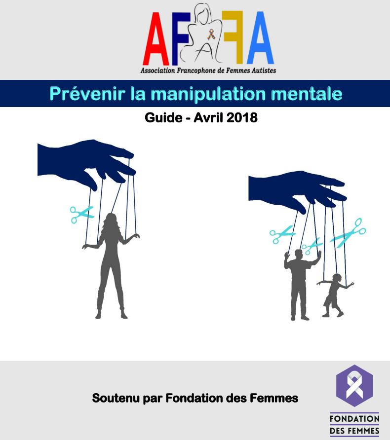 Prévenir la manipulation mentale – Guide de l'Association Francophone de Femmes Autistes
